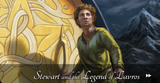 Stewart and the Legend of Lavros